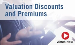 Valuation Discounts and Premiums