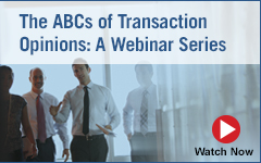 THE ABCS OF TRANSACTION OPINIONS – A WEBINAR SERIES