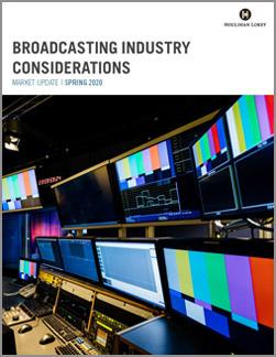 Broadcasting Industry Considerations – Spring 2020