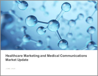 Healthcare Marketing and Medical Communications Market Update
